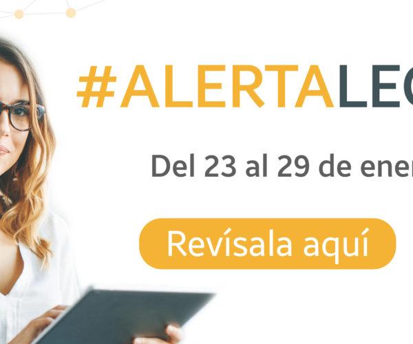 Alerta Legal del 23 al 29 de enero de 2021