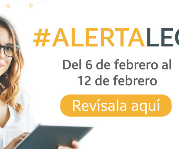 Alerta Legal del 06 de febrero al 12 de febrero 2021